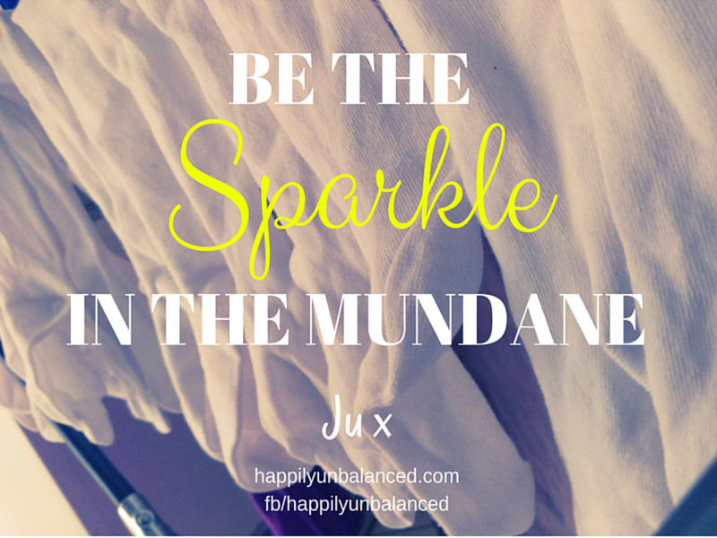 Sparkle in the Mundane
